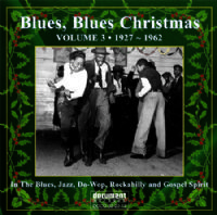 Blues Blues Christmas Vol. 3: 1927 - 1962