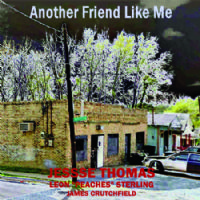 Jesse Thomas & Leonard 'Peaches' Sterling - Another Friend Like Me