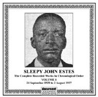 Sleepy John Estes Vol 1 1929 - 1937