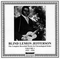 Blind Lemon Jefferson Vol 1 1925 - 1926