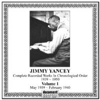 Jimmy Yancey Vol 1 1939 - 1940