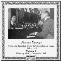 Jimmy Yancey Vol 2: 1940 - 1943