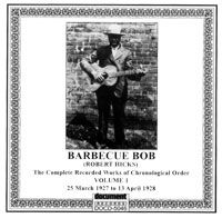 Barbecue Bob Vol 1 1927 - 1928