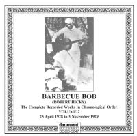 Barbecue Bob Vol 2 1928 - 1929