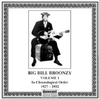 Big Bill Broonzy Vol 1 1927 - 1932