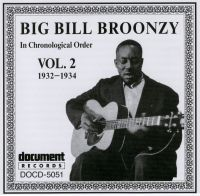 Big Bill Broonzy Vol 2 1932 - 1934