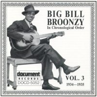 Big Bill Broonzy Vol 3 1934 - 1935
