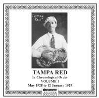 Tampa Red Vol 1 1928 - 1929