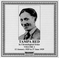 Tampa Red Vol 2 12th January to 27th June 1929
