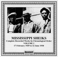 Mississippi Sheiks Vol 1 1930