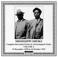 Mississippi Sheiks Vol 2: 17th February to 12th June 1930