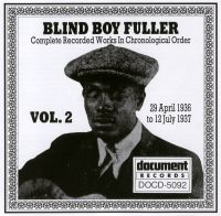 Blind Boy Fuller Vol 2: 29th April 1936 to 12th July 1937