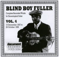 Blind Boy Fuller Vol 4: 15th December to 29th October 1937 - 1938