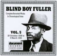 Blind Boy Fuller Vol 5: 29th October 1938 to 5th March 1940