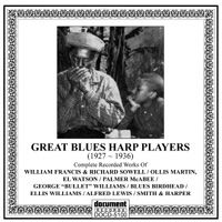 Great Blues Harp Players 1927 - 1936