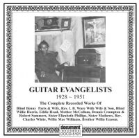 Guitar Evangelists 1928 - 1951