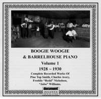 Boogie Woogie & Barrelhouse Piano Vol 1 1928 - 1932
