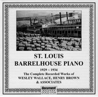 St Louis Barrelhouse Piano 1929 - 1934