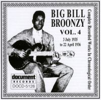 Big Bill Broonzy Vol 4 1935 - 1936