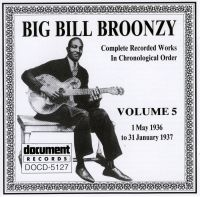 Big Bill Broonzy Vol 5 1936 - 1937