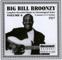 Big Bill Broonzy Vol 6 1937