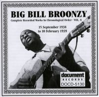 Big Bill Broonzy Vol 8 1938 - 1939