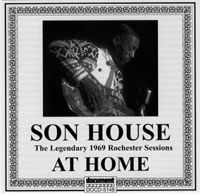 Son House 'At Home' The Legendary Rochester 1969 Sessions