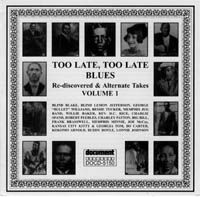 Too Late Too Late Blues 1926 - 1944