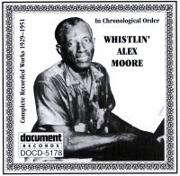 Whistlin' Alex Moore 1929 - 1951