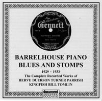 Barrelhouse Piano Blues & Stomps 1929 - 1933