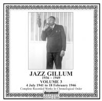 Jazz Gillum Vol 3 1941 - 1946