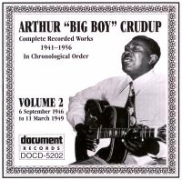 Arthur (Big Boy) Crudup Vol 2 1946 - 1949