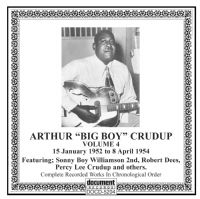 Arthur (Big Boy) Crudup Vol 4 1952 - 1954