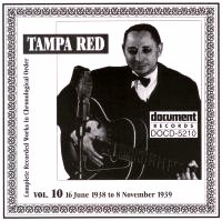 Tampa Red Vol 10 1938 - 1939