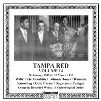 Tampa Red Vol 14 1949 - 1951