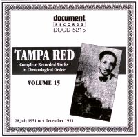 Tampa Red Vol 15 1951 - 1953