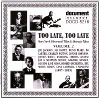 Too Late Too Late Vol 2 1897 - 1935