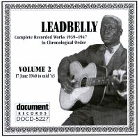 Leadbelly Vol 2 1940 - 1943
