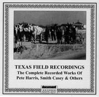 Texas Field Recordings 1934 - 1939