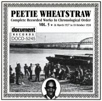 Peetie Wheatstraw Vol 5 1937 - 1938