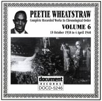 Peetie Wheatstraw Vol 6 1938 - 1940