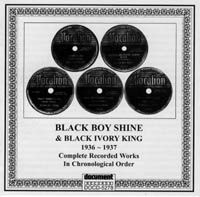 Black Boy Shine & Black Ivory King 1936 - 1937