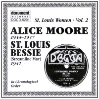 St Louis Women Vol 2 Alice Moore (1934 - 1937) St. Louis Bessie (1941)