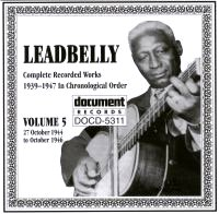 Leadbelly Vol 5 1944 - 1946