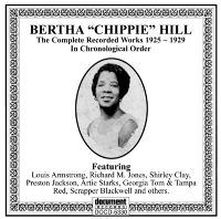 Bertha Chippie Hill 1925 - 1929