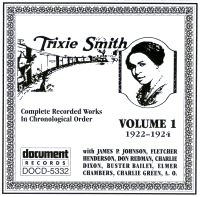Trixie Smith Vol 1 1922 - 1924