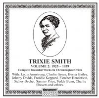 Trixie Smith Vol 2 1925 - 1939