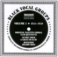 Black Vocal Groups Vol 1 1924 - 1930