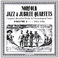 Norfolk Jazz & Jubilee Quartets Vol 1 1921 - 1923