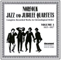 Norfolk Jazz & Jubilee Quartets Vol 3 1925 - 1927